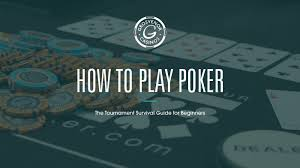 Learn to Play Poker With This Quick and Easy Guide